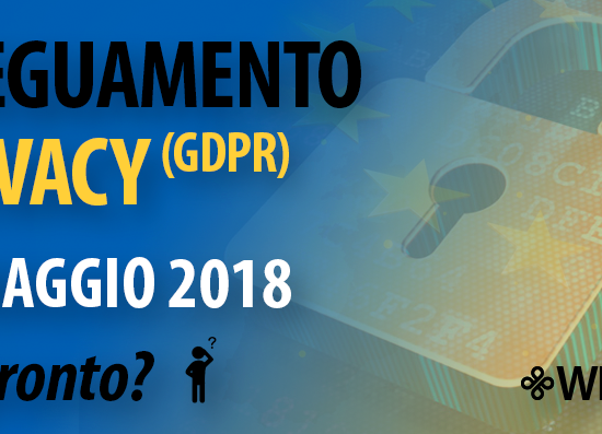 GDPR: Nuovo regolamento europeo in materia di Privacy